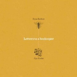 Letters to a Beekeeper (Hardcover)