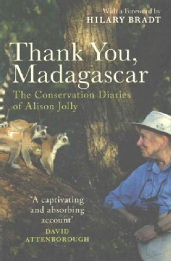 Thank You, Madagascar: The Conservation Diaries (Paperback)