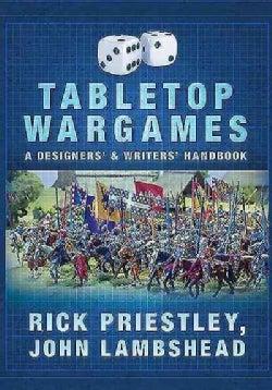 Tabletop Wargames: A Designers' & Writers' Handbook (Paperback)