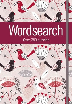 Wordsearch: Over 250 Puzzles (Paperback)