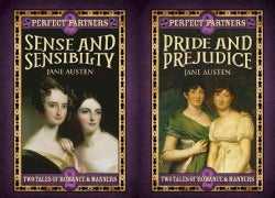 Sense and Sensibility / Pride and Prejudice: Two Tales of Romance & Manners (Hardcover)