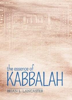 The Essence of Kabbalah (Paperback)