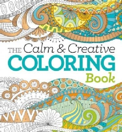 The Calm & Creative Coloring Book (Paperback)
