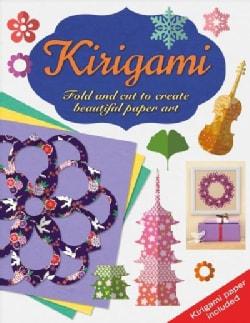 Kirigami: Fold and Cut to Create Beautiful Paper Art (Paperback)