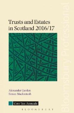 Trusts and Estates in Scotland 2016/17 (Paperback)