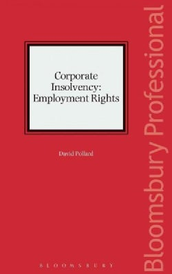 Corporate Insolvency: Employment Rights (Hardcover)