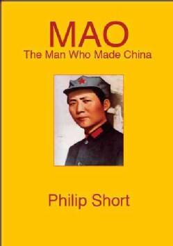 Mao: The Man Who Made China (Paperback)