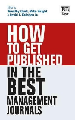 How to Get Published in the Best Management Journals (Hardcover)