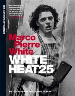 White Heat: 25th Anniversary Edition (Hardcover)