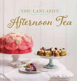 Eric Lanlard's Afternoon Tea (Hardcover)