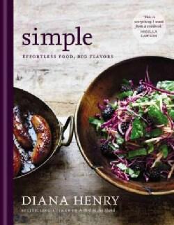 Simple: Effortless Food, Big Flavors (Hardcover)