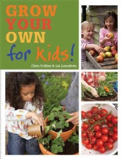 Grow Your Own for Kids (Paperback)