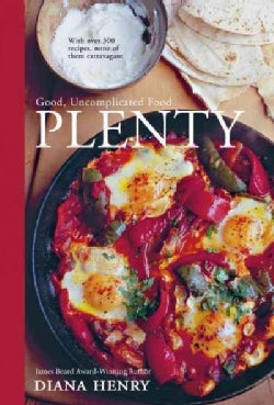 Plenty: Good, Uncomplicated Food for the Sustainable Kitchen (Hardcover)
