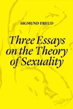 Three Essays on the Theory of Sexuality: The 1905 Edition (Hardcover)