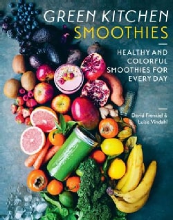 Green Kitchen Smoothies: Healthy and Colorful Smoothies for Every Day (Hardcover)