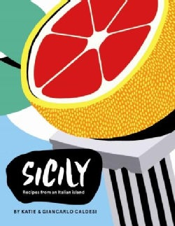Sicily: Recipes from and Italian island (Hardcover)