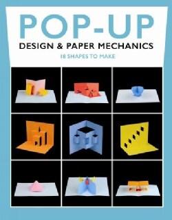 Pop-up Design & Paper Mechanics: 18 Shapes to Make (Pamphlet)