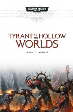 Tyrant of the Hollow Worlds (Paperback)