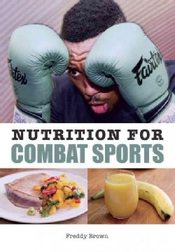 Nutrition for Combat Sports (Paperback)