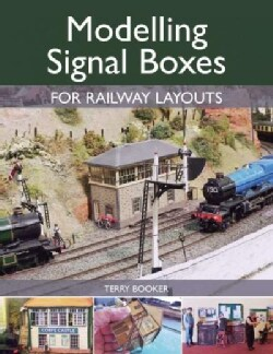 Modelling Signal Boxes for Railway Layouts (Paperback)