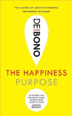 The Happiness Purpose (Paperback)