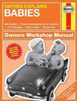 Haynes Explains Babies (Hardcover)
