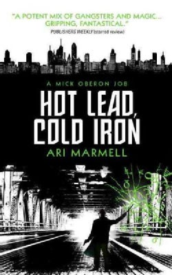 Hot Lead, Cold Iron (Paperback)