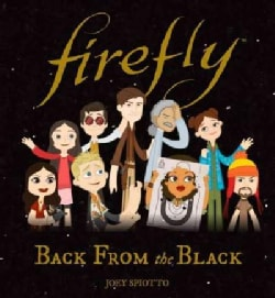Firefly: Back from the Black (Hardcover)