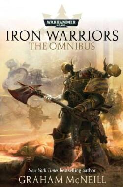 Iron Warriors: The Omnibus (Paperback)