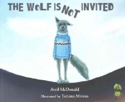 The Wolf Is Not Invited (Paperback)
