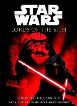 Star Wars Insider: Lords of the Sith: Guide to the Dark Side (Paperback)