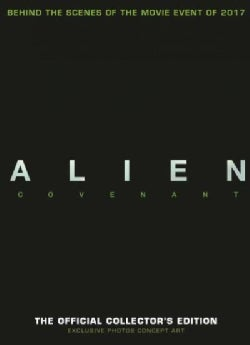 Alien Covenant: The Official Collector's Edition (Hardcover)