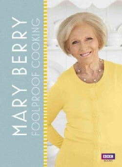 Mary Berry: Foolproof Cooking (Hardcover)