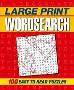 Large Print Wordsearch: 100 Easy to Read Puzzles (Paperback)