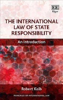 The International Law of State Responsibility: An Introduction (Hardcover)