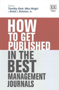 How to Get Published in the Best Management Journals (Paperback)