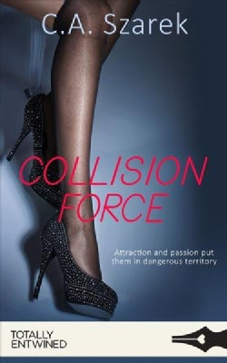 Collision Force (Paperback)