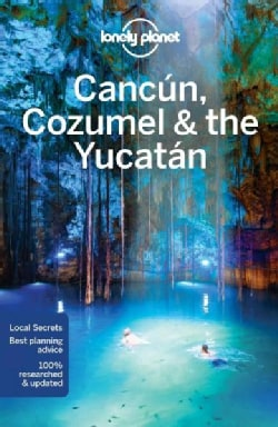 Lonely Planet Cancun, Cozumel & the Yucatan (Paperback)