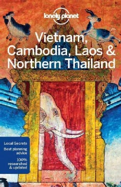 Lonely Planet Vietnam, Cambodia, Laos & Northern Thailand (Paperback)
