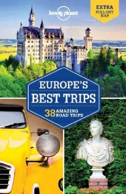 Lonely Planet Europe's Best Trips: 40 Amazing Road Trips (Paperback)
