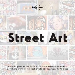 Lonely Planet Street Art (Hardcover)