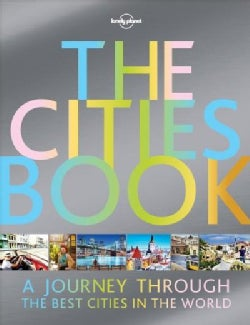 Lonely Planet the Cities Book (Hardcover)