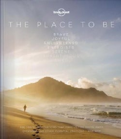 Lonely Planet the Place to Be (Hardcover)