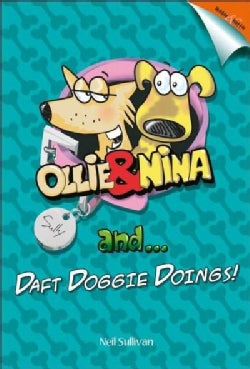 Ollie and Nina and Daft Doggy Doings! (Hardcover)