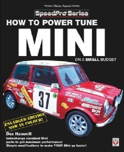 How to Power Tune Minis on a Small Budget: Now in Colour! (Paperback)