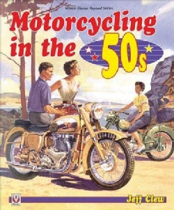 Motorcycling in the '50s (Paperback)