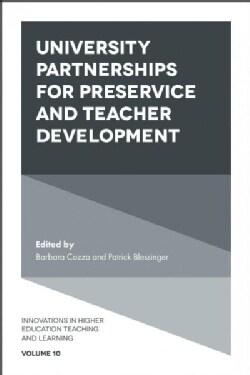 University Partnerships for Pre-Service and Teacher Development (Hardcover)