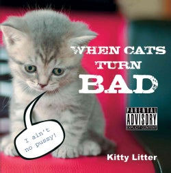 When Cats Turn Bad (Hardcover)