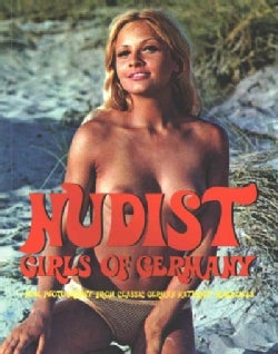Nudist Girls of Germany: Nude Photography from Classic German Naturist Magazines (Paperback)