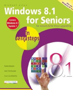 Windows 8.1 for Seniors in Easy Steps (Paperback)